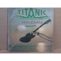 Lp Titanic 1978 Return Of Drakkar (roy Robinson)