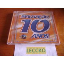 Cd Malhação 10 Anos - 2004 ( Som Livre / Lacrado )