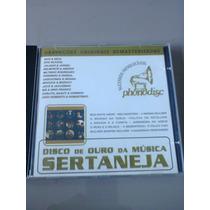 Cd Disco De Ouro Da Música Sertaneja Raro