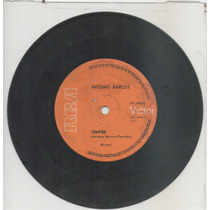 Compacto Vinil Antonio Marcos - Sempre - 1972 - Rca Vivtor