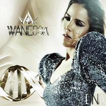 Wanessa Camargo Dna Cd Digipack Original Lacrado