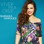 Cd Barbara Marques - Viver Pra Crer (bocato , Nereu Mocotó)