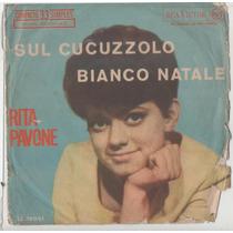 Compacto Vinil Rita Pavone - Bianco Natale - Rca Victor
