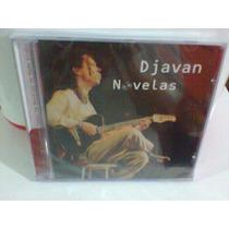 Cd Djavan @ Novelas -lacrado-- (frete Grátis)