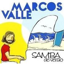 Marcos Valle - Samba De Verão (cd Lacrado - Novo)