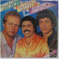 Lp Carlito, Baduy E Elias Filho - Trio Do Batidão - Vol 11 -