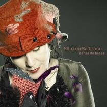 Cd Corpo De Baile- Monica Salmaso*lacrado/novo