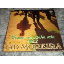 Lp/disco - Cid Moreira - Oração Da Minha Vida Vol. 2