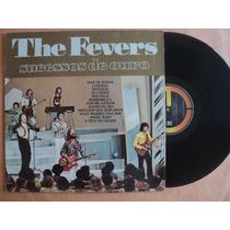 The Fevers- Lp Sucessos De Ouro- 1985- Original!
