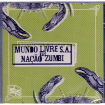 Cd Mundo Livre S.a. Vs Nação Zumbi - A Cidade - Novo***