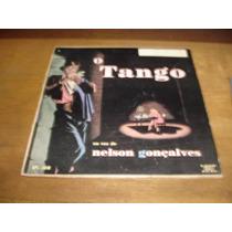 O Tango Na Voz De Nelson Gonçalves - Lp De Vinil 10 Poleg.