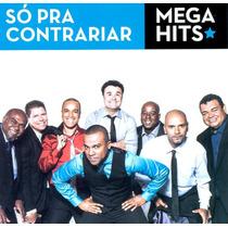 Cd Só Pra Contrariar - Mega Hits (original E Lacrado)