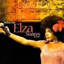 Cd Elza Soares Beba-me Ao Vivo (2007) Lacrado Original Raro
