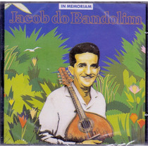 Cd Jacob Do Bandolim - In Memoriam - Novo***