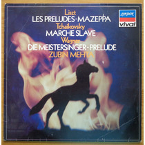 Zubin Mehta Lp Nac Usado Liszt Wagner Tchaikovsky 1984 Stere