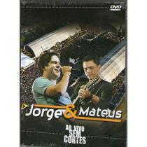 Dvd Jorge E Mateus - Ao Vivo Sem Cortes - Novo***
