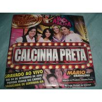 Cd Calcinha Preta(ao Vivo Em Serrinha)frete R$5,00