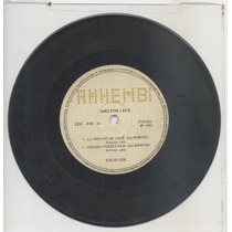 Compacto Vinil Amilton Lelo - Eu Preciso De Você - 1980 - Ah