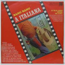 Lp Bang Bang À Italiana - Trilha Sonora Original Do Filme -