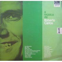 A Musica De Roberto Carlos Lp A Musica De Roberto Carlos