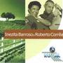 Cd Inezita Barroso & Roberto Corrêa - Globo Rural