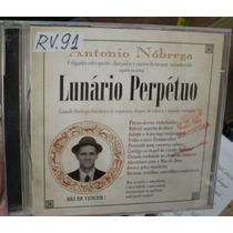 Cd Antonio Nobrega - Lunário Perpétuo / Frete Gratis