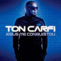 Tom Carfi - Cd - Jesus Me Conquistou - Original