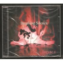 Breaking Silence - Impact (angra, Gammaray, Evergrey, Epica)