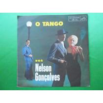 Lp Nelson Gonçalves P/1961- O Tango Na Voz De Nelson Gonçalv