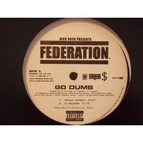 Federation - Go Dumb 12