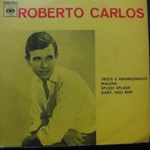 Roberto Carlos - Splish, Splash - Trist Compacto Vinil Raro