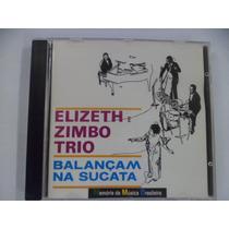Cd Nacional - Elizeth Zimbo Trio - Balançam Na Sucata