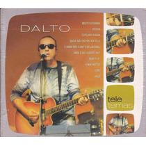 Dalto Cd Tele Temas - 2005 - Lacrado De Fábrica