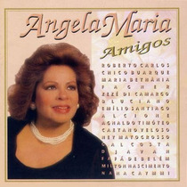 Angela Maria * Amigos * Cd Original * Frete Grátis Brasil