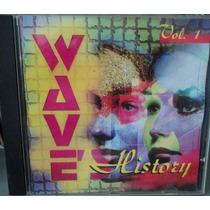 Wave History Vol. 1 ( Cd ) - Coletânea Pop - Flash Back