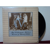Lp/vinil-rick Wakeman:the Six Wives Of Henry Viii-bom Estado