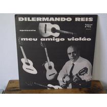 Dilermando Reis - Meu Amigo Violão - Lp