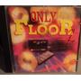 Only Floor Vol. 2 (cd ) - Coletânea Flash Back