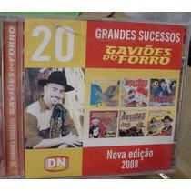Cd Gavioes Do Forro / 20 Grandes Sucesos / Frete Gratis