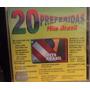 Hits Brasil - 20 Preferidas ( Cd ) - Coletânea Love Songs
