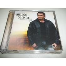 Cd - Amado Batista - Grandes Sucessos Vol.3 Novo Lacrado