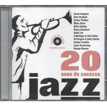 Cd 20 Anos De Sucesso - Jazz*lacrado/raro/fora De Catálogo