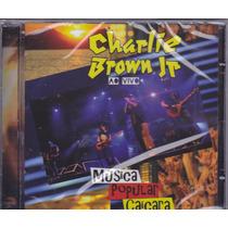 Cd Charlie Brown Jr. Música Popular Caiçara - Frete Grátis