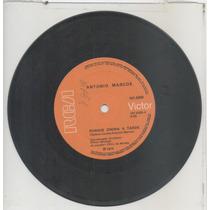 Compacto Vinil Antonio Marcos - Porque Chora A Tarde - 1974