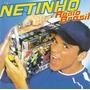 Cd # Netinho - Rádio Brasil Axé Bahia