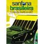 Dvd Sanfona Brasileira (2006) - Novo Lacrado Original