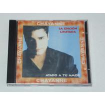 Cd Chayanne - Atado A Tu Amor # Pop Latino