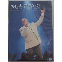 Dvd Mattos Nascimento Ao Vivo 2009