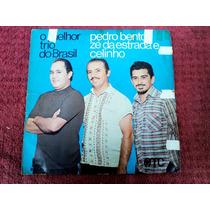 Lp Vinil Pedro Bento , Zé Da Estrada E Celinho