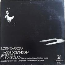 Lp Elizeth Cardoso Jacob Bandolim Zimbo Trio Epoca De Ouro